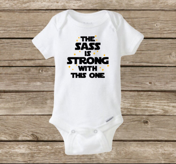 Star Wars Onesie, Star Wars Baby, The Sass Is Strong With This One, Jedi Princess Leia, Baby Girl Onesie