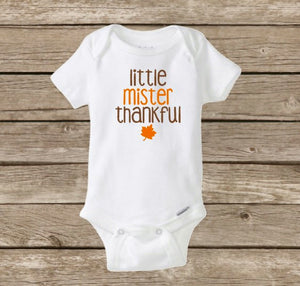 Little Mister Thankful Onesie, Mr Thankful, Baby Boy Onesie, Thanksgiving Fall Baby