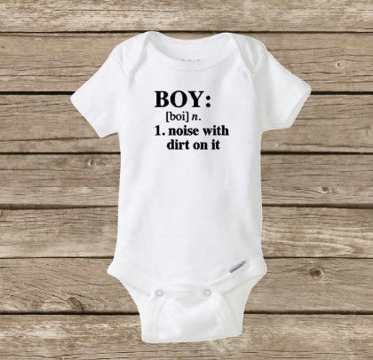 BOY Onesie, Boy Definition A Noise With Dirt On It, Funny Baby Onesie, Baby Shower Gift, Boy Shirt
