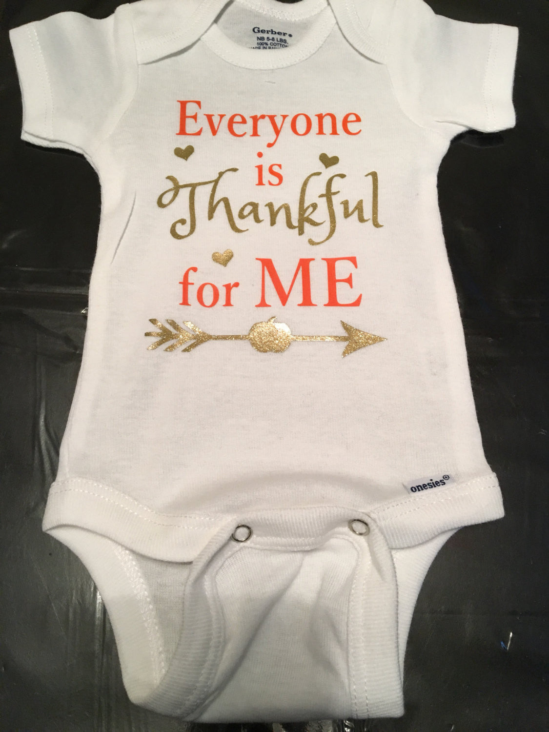 140c3cf9e42e Everyone is Thankful For Me Onesie