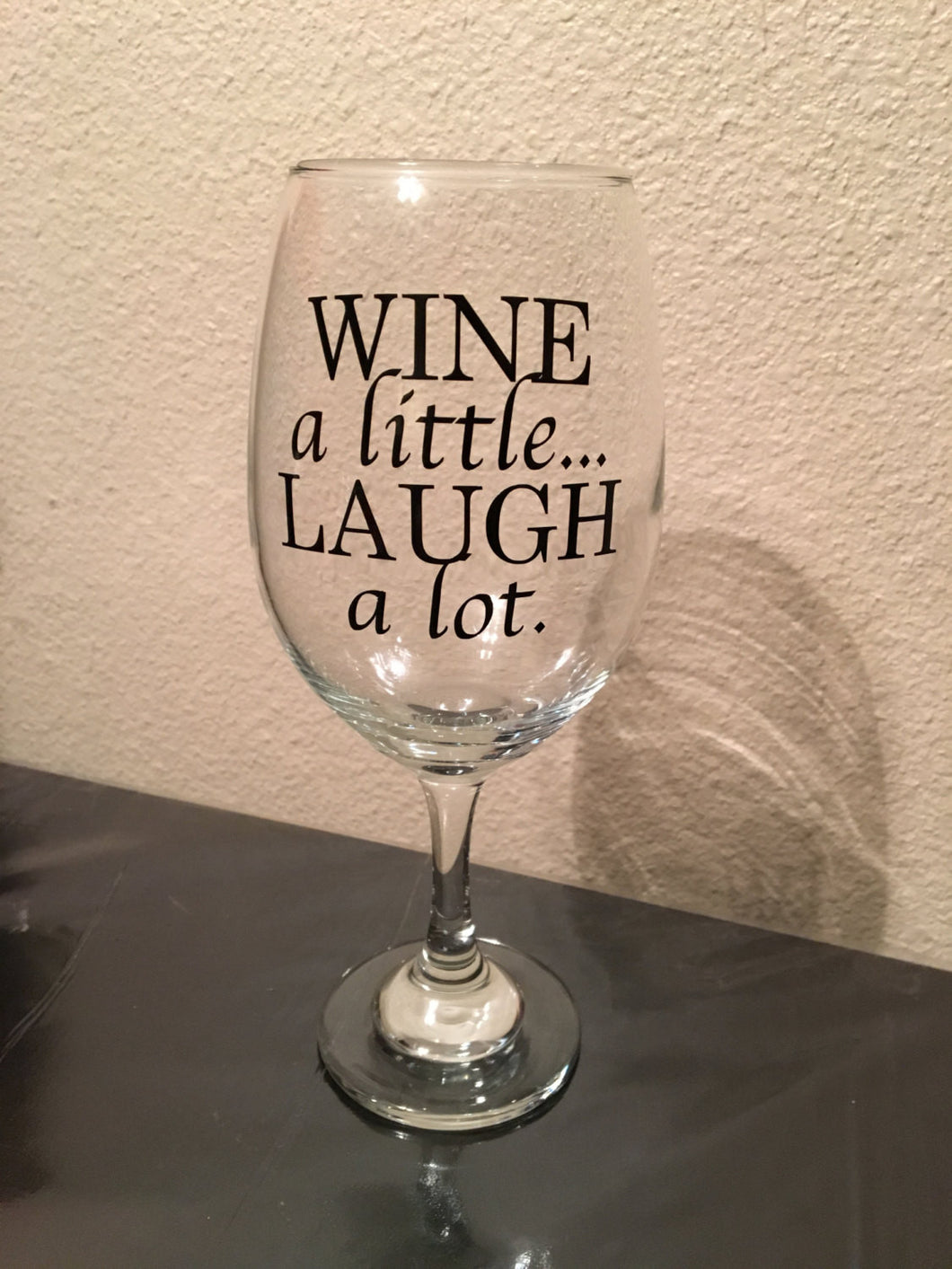 Wine a Little Laugh a lot Wine Glass, Funny Wine Glass Gift