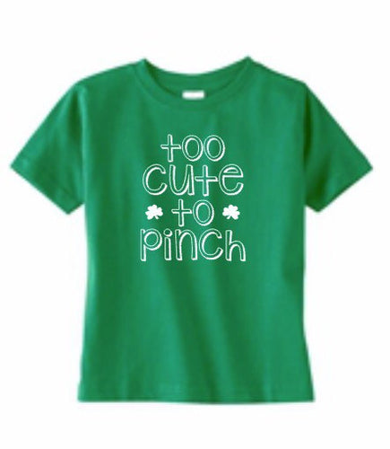 St Patrick's Day Shirt, Too Cute To Pinch, Shamrock Clover, Toddler