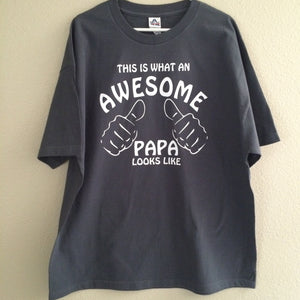 This is what an awesome Papa looks like, Men's Shirt, Father's Day