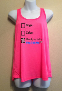 Who are YOU Mentally Married to!? Women's Shirt CUSTOM Tank Top