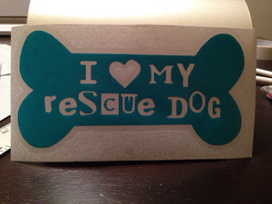 I LOVE My RESCUE Dog Sticker Decal | Dog Lovers | Rescue Dogs | Shelter Dogs | Adopt Dont Shop | Car Vinyl Sticker Decal