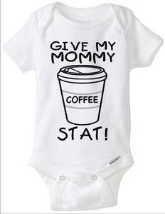 Give My Mommy Coffee Baby Onesie, Caffeinee Starbucks, New Mommy, Baby Shower