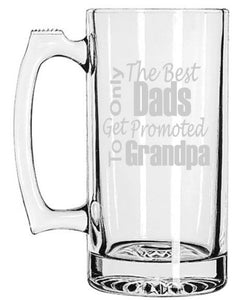 Only The Best Dads Get Promoted To Grandpa Beer Mug, Announcement, Father's Day