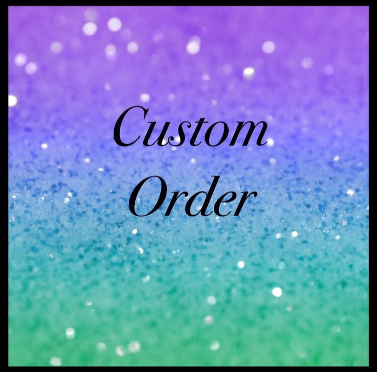 Custom Order for Holie