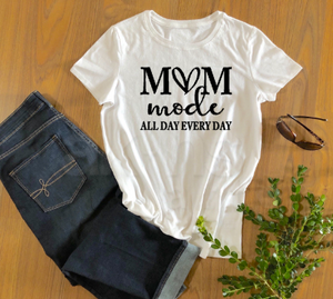 Mom Mode All Day Every Day Shirt