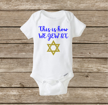 Baby Hanukkah Onesie, This Is How We Jew It
