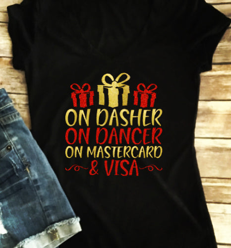On Dasher On Dancer On MasterCard & Visa Women's Christmas Shirt
