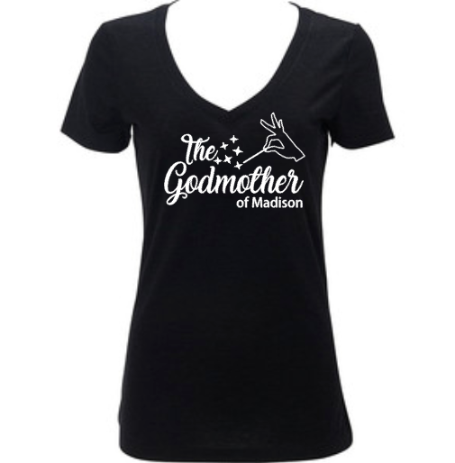 The Godmother Women's Shirt, Custom Personalized, Godparents Godchild
