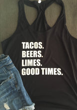 Tacos Beers Limes Good Times Shirt