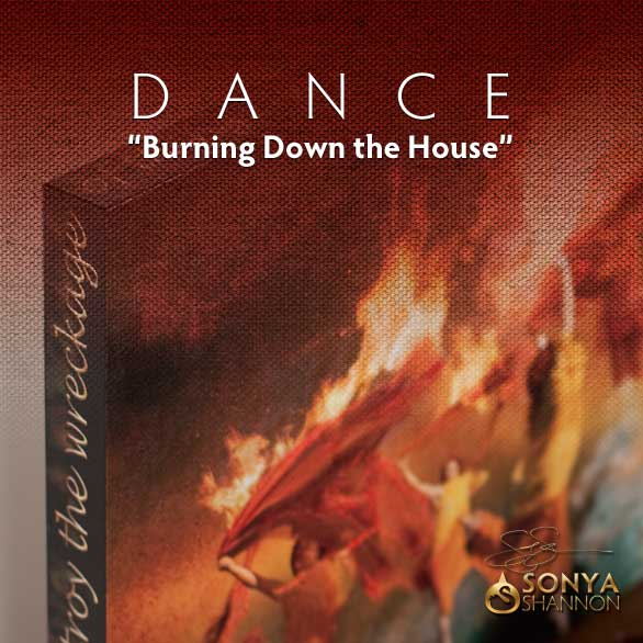 Burning Down the House - CANVAS