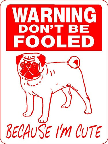 PUG ALUMINUM DOG SIGN 3149