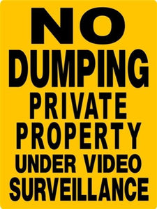 NO DUMPING  PRIVATE PROPERTY ALUMINUM  SIGN H3388NDVCY