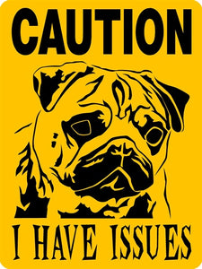 PUG ALUMINUM DOG SIGN C3705PUGY