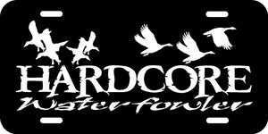 HARDCORE WATERFOWLER  ALUMINUM  LICENSE PLATE AND FREE DECAL HCWFLP