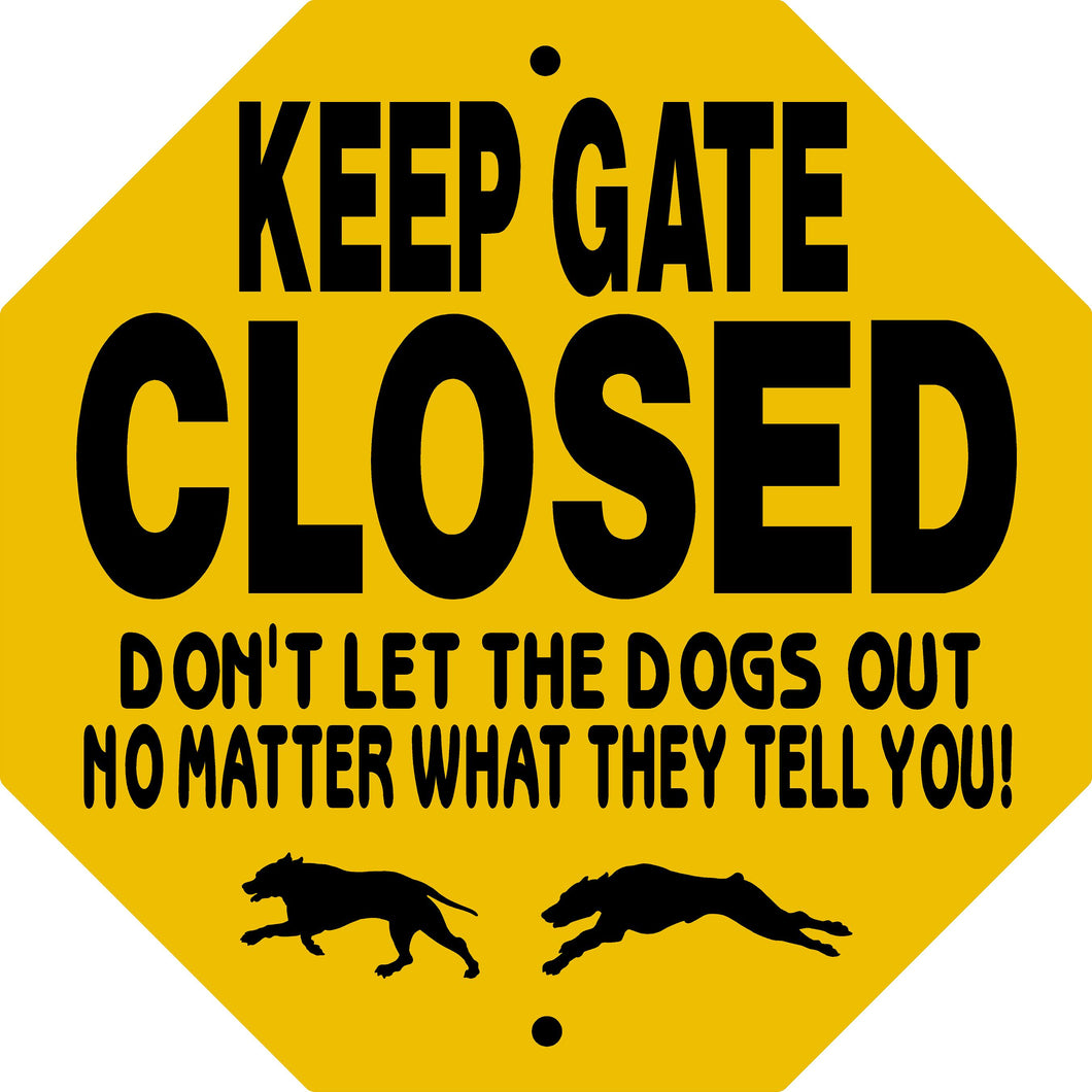 KEEP GATE CLOSED DOG OCTAGON ALUMINUM SIGN KGCDOGSOCT