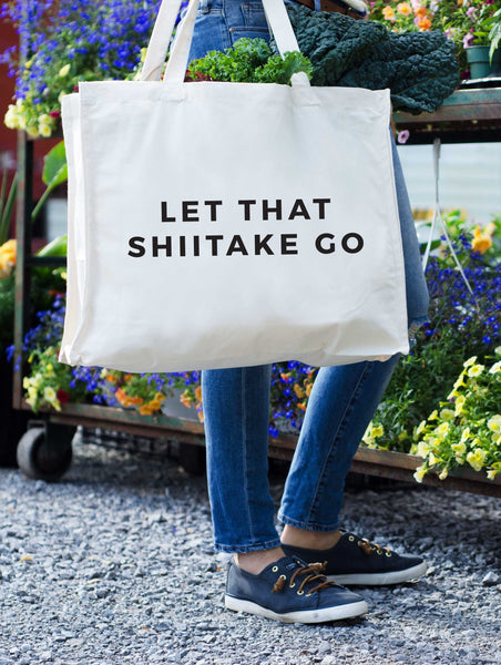 Let That Shiitake Go Tote