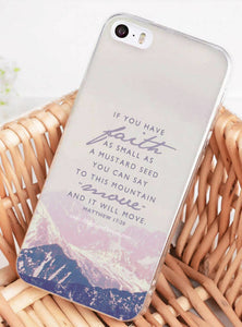 IF YOU HAVE FAITH IT WILL MOVE PHONE CASE - MATTHEW 17:20