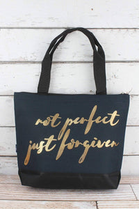 NOT PERFECT BUT FORGIVEN TOTE BAG