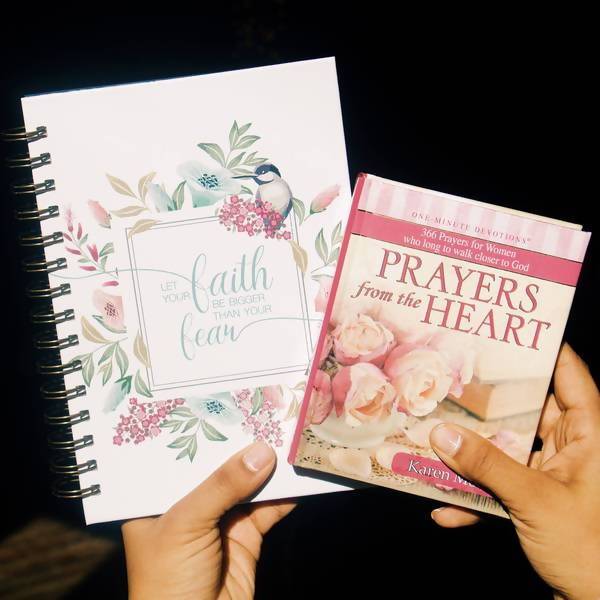 PRAYERS FROM THE HEART DEVOTIONAL with LET YOUR FAITH BE BIGGER THAN YOUR FEAR JOURNAL