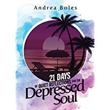 21 Days of Quiet Reflections for the Depressed Soul