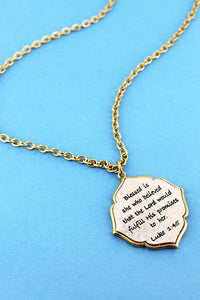 LUKE 1:45 PENDANT NECKLACE