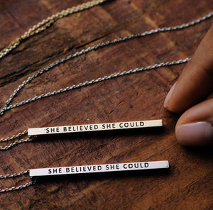 She Believed She Could Vertical Necklace