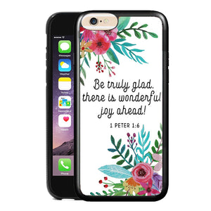 1 PETER 1:6 PHONE CASE