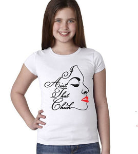 'I AIN'T That CHICK' Youth Crew Neck T-Shirt w/Logo