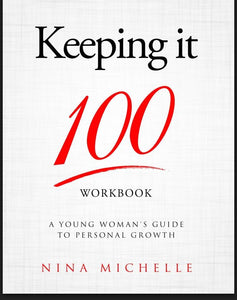 Keeping It 100 Workbook