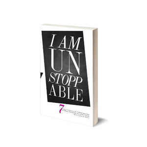 I Am Unstoppable: For Women Passionately Chasing their Dreams