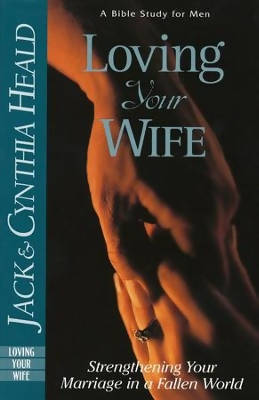 Loving Your Wife Study Book
