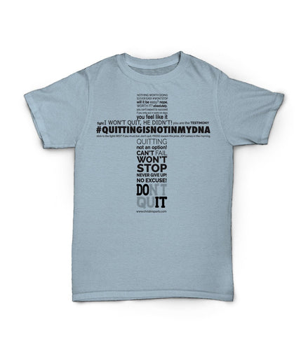 Quitting not in my DNA Tee-Christ In Sports