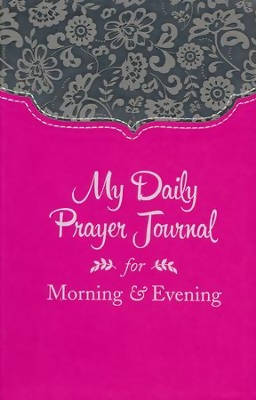 My Daily Prayer Journal for Morning & Evening