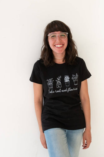 Take Root and Flourish Tee