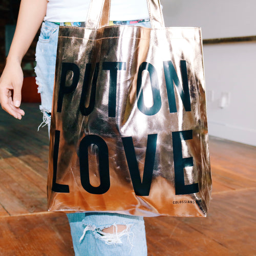 METALLIC ROSE GOLD 'PUT ON LOVE' TOTE BAG