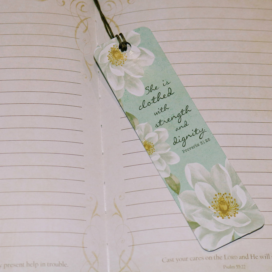She Is Clothed with Strength and Dignity Bookmark - Proverbs 31:25