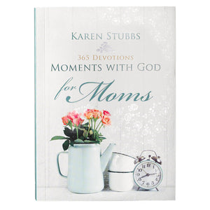 Moments with God for Moms - Softcover Edition