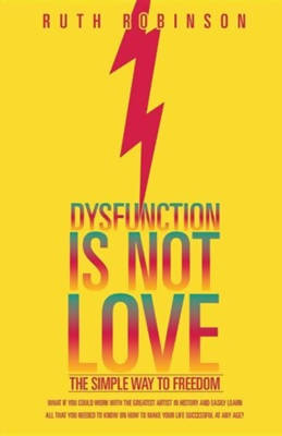 Dysfunction Is Not Love