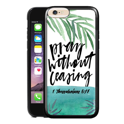 PRAY WITHOUT CEASING PHONE CASE