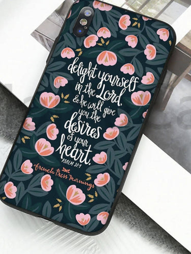 DELIGHT YOURSELF IN THE LORD PHONE CASE