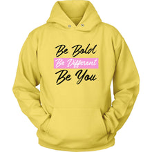 Thick, Bold & Healthy Be Bold, Be Different, Be You Hoodie