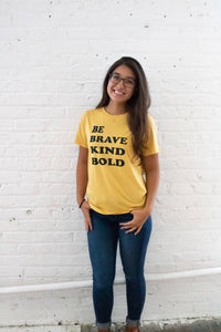 Be Kind Bold Brave T-Shirt