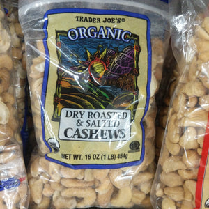 Trader Joe's Organic Dry Roasted and Lightly Salted Cashews