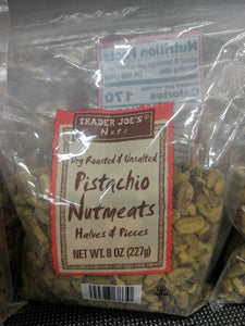 Trader Joe's Dry Roasted and Unsalted Pistachio Nutmeats