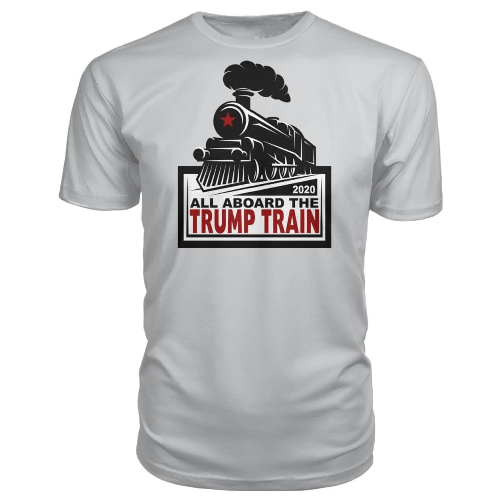 All Aboard the Trump Train Premium Unisex Tee - Silver / S / Premium Unisex Tee - Short Sleeves