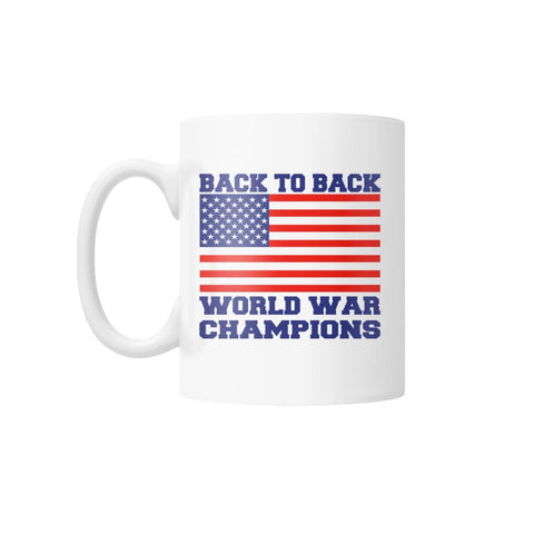 Image of Back to Back World War Champions White Coffee Mug